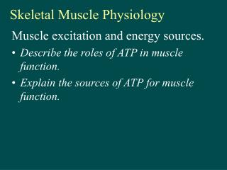 Skeletal Muscle Physiology