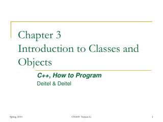 Chapter 3 Introduction to Classes and Objects