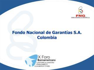 Fondo Nacional de Garantías S.A. Colombia