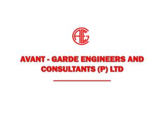 AVANT - GARDE ENGINEERS AND CONSULTANTS (P) LTD