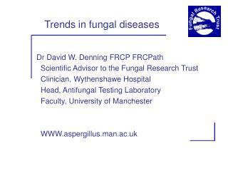 Trends in fungal diseases