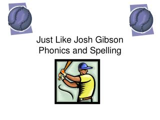 Just Like Josh Gibson Phonics and Spelling