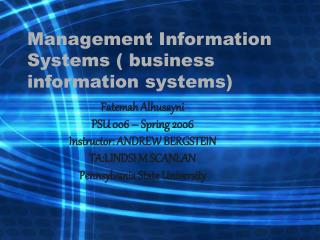 Management Information Systems ( business information systems)