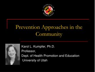 Prevention Approaches in the Community