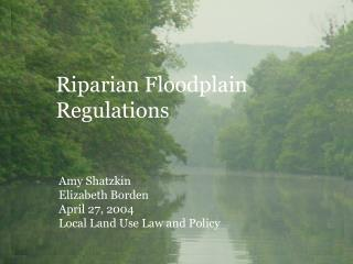 Riparian Floodplain Regulations