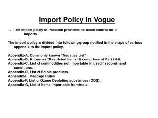 Import Policy in Vogue