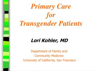 Primary Care  for  Transgender Patients