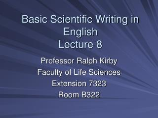 Basic Scientific Writing in English Lecture 8