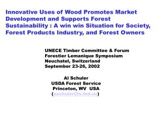 Innovative Uses of Wood Promotes Market  Development and Supports Forest