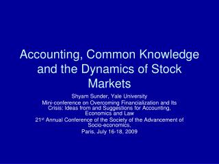 Accounting, Common Knowledge and the Dynamics of Stock Markets
