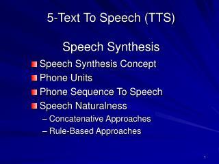 5-Text To Speech (TTS)  Speech Synthesis
