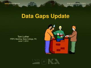 Data Gaps Update
