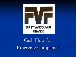 Cash Flow for  Emerging Companies