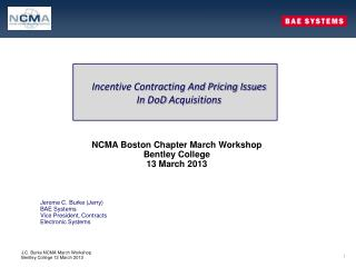 Incentive Contracting And Pricing Issues  In  DoD  Acquisitions