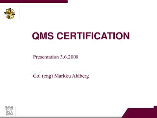 QMS CERTIFICATION