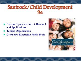 Santrock/Child Development 9e