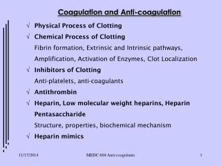 Coagulation and Anti-coagulation