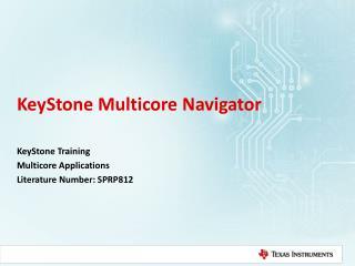 KeyStone Multicore Navigator