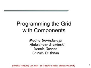 Programming the Grid with Components