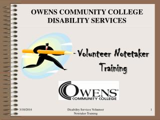 Congratulations on being selected as a Volunteer Notetaker for Disability Services