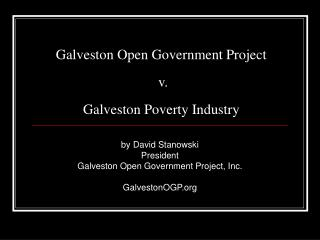 Galveston Open Government Project   v.  Galveston Poverty Industry