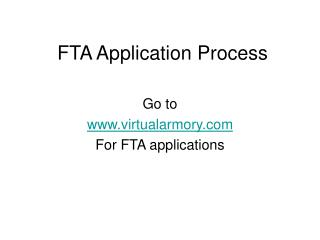 FTA Application Process