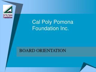 Cal Poly Pomona  Foundation Inc.