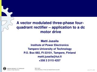 A vector modulated three-phase four-quadrant rectifier – application to a dc motor drive
