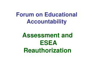 Forum on Educational Accountability