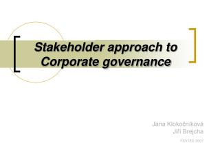 Stakeholder approach to Corporate governance