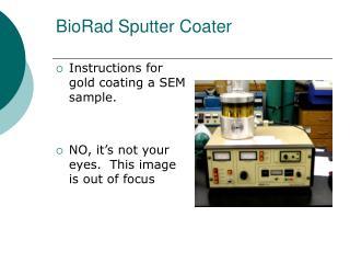 BioRad Sputter Coater