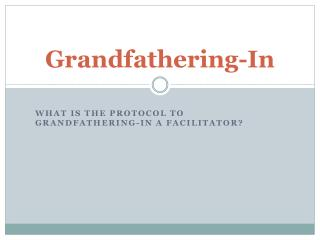 Grandfathering-In