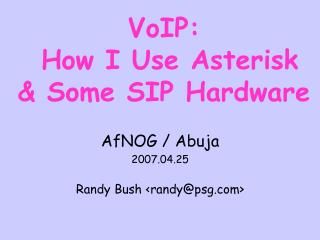 VoIP:  How I Use Asterisk & Some SIP Hardware