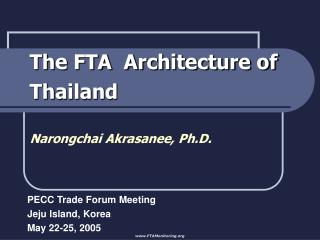 The FTA  Architecture of Thailand