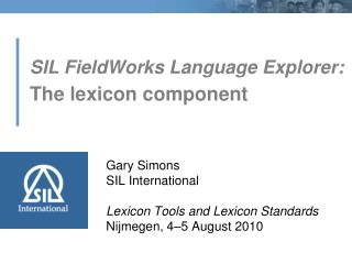 SIL FieldWorks Language Explorer: The lexicon component