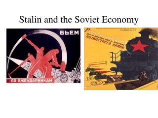 Stalin and the Soviet Economy