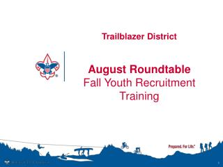 Trailblazer District August Roundtable Fall Youth Recruitment Training