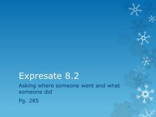 Expresate 8.2