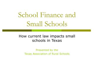 School Finance and  Small Schools