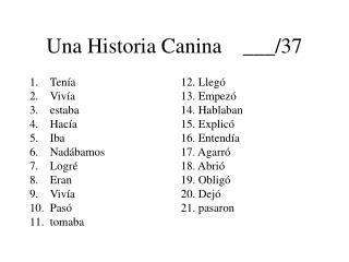 Una Historia Canina    ___/37