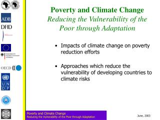 Poverty and Climate Change Reducing the Vulnerability of the Poor through Adaptation