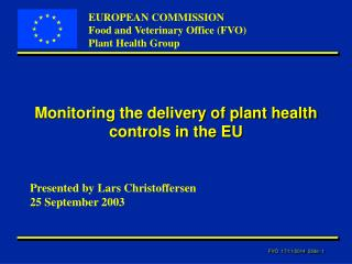 Monitoring the delivery of plant health controls in the EU
