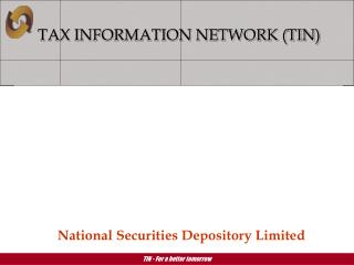 TAX INFORMATION NETWORK (TIN)