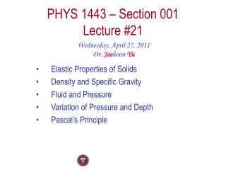 PHYS 1443 � Section 001 Lecture #21