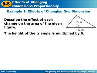 Describe the effect of each change on the area of the given figure.