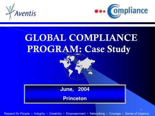 GLOBAL COMPLIANCE PROGRAM: Case Study