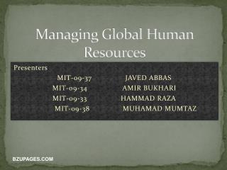 Presenters MIT-09-37  JAVED ABBAS MIT-09-34   AMIR BUKHARI MIT-09-33  HAMMAD RAZA  MIT-09-38  MUHAMAD MUMTAZ