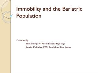 Immobility and the Bariatric Population