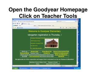 Open the Goodyear Homepage Click on Teacher Tools