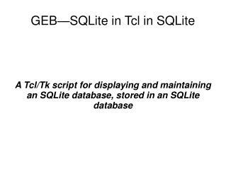 GEB�SQLite in Tcl in SQLite